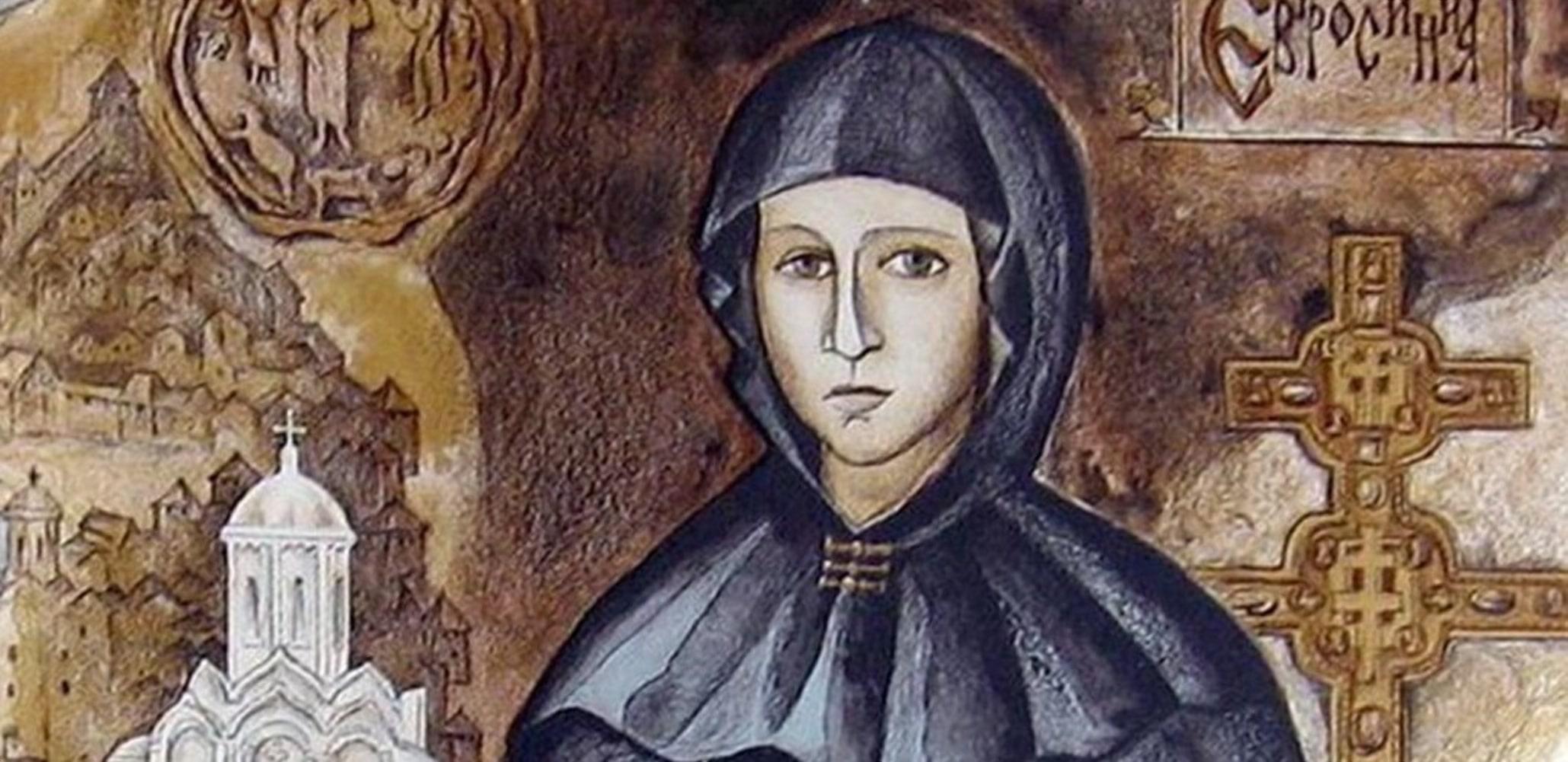 Святая Ефросинья - небесная покровительница Беларуси